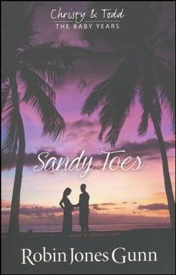 Sandy Toes #1   -     By: Robin Jones Gunn