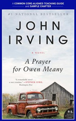 A Teacher's Guide for a Prayer for Owen Meany: Common-Core Aligned Teacher Materials and a Sample Chapter - eBook  -     By: John Irving, Amy Jurskis