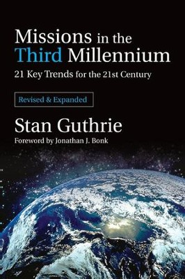 Missions in the Third Millennium   -     By: Stan Guthrie