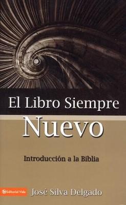 El libro siempre nuevo the forever new book jose silva delgado el libro siempre nuevo the forever new book by jose silva delgado fandeluxe Gallery