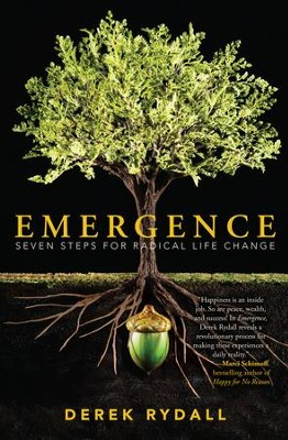 Emergence: The End of Self Improvement  -     By: Derek Rydall