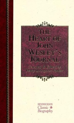 The Heart of John Wesley's Journal   -