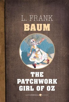 The Patchwork Girl of Oz - eBook  -     By: L. Frank Baum
