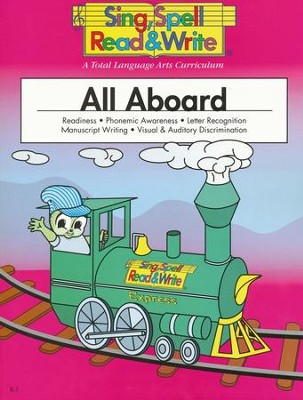 Sing, Spell, Read & Write: All Aboard Student Book   -