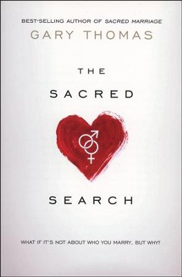 The Sacred Search - Slightly Imperfect  -     By: Gary Thomas