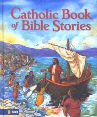 The Catholic Book of Bible Stories  -     By: Laurie Lazzaro Knowlton
