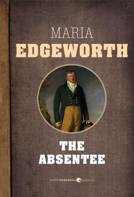 The Absentee - eBook  -     By: Maria Edgeworth