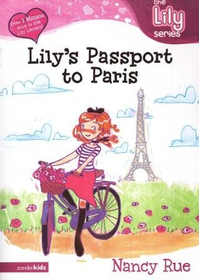The Lily Series #14: Lily's Passport to Paris (Fiction)   -     By: Nancy Rue