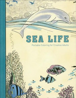 Sea Life: Portable Coloring for Creative Adults  -     By: Bonnier Faktr