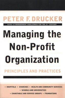 Managing the Non-Profit Organization: Principles and Practices - eBook