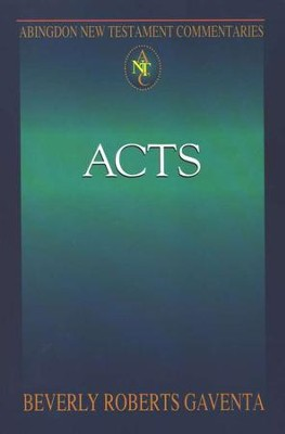 Acts: Abington New Testament Commentary [ANTC]   -     By: Beverly Roberts Gaventa