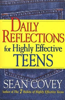 Daily Reflections for Highly Effective Teens   -     By: Sean Covey