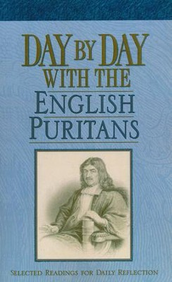 Day by Day with the English Puritans   -     By: Randall J. Pederson