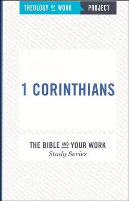 Theology of Work Project: 1 Corinthians   -