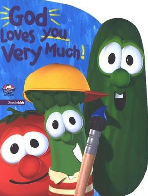 God Loves You Very Much, A VeggieTales Board Book   -