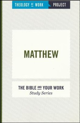 Theology of Work Project: Matthew  -