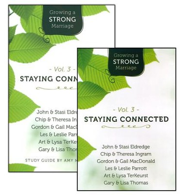 Growing a Strong Marriage: Staying Connected, DVD/Study Guide  Pack, Vol. 3  -     By: Lysa TerKeurst, Gary Thomas, John Eldredge, Chip Ingram
