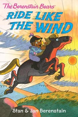 The Berenstain Bears Chapter Book: Ride Like the Wind - eBook  -     By: Stan Berenstain, Jan Berenstain     Illustrated By: Stan Berenstain, Jan Berenstain