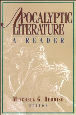 Apocalyptic Literature: A Reader   -     Edited By: Mitchell G. Reddish