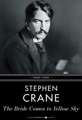 The Bride Comes to Yellow Sky: Short Story - eBook  -     By: Stephen Crane