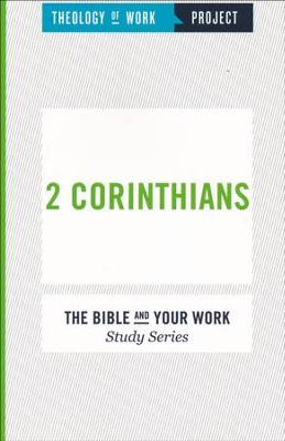 Theology of Work Project: 2 Corinthians   -