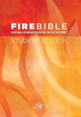 ESV Fire Bible Student Edition Softcover  -