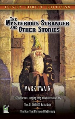 The Mysterious Stranger & Other Stories   -     By: Mark Twain