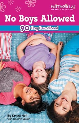 Faithgirlz! No Boys Allowed: Devotions for Girls   -     By: Michelle Medlock Adams