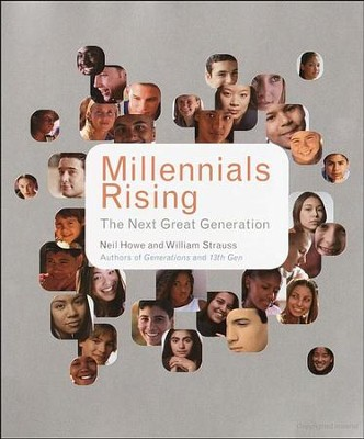 Millennials Rising: The Next Great Generation   -     By: Neil Howe, William Strauss, R.J. Matson