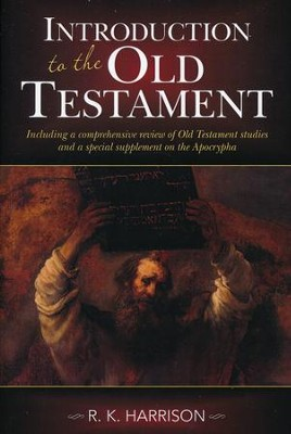 Introduction to the Old Testament [Hendrickson Publishers]   -     By: R.K. Harrison