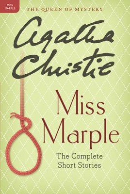 Miss Marple: The Complete Short Stories: A Miss Marple Collection - eBook  -     By: Agatha Christie