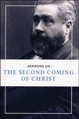 Sermons on the Second Coming of Christ   -     By: Charles H. Spurgeon