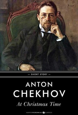 At Christmas Time - eBook  -     By: Anton Chekhov