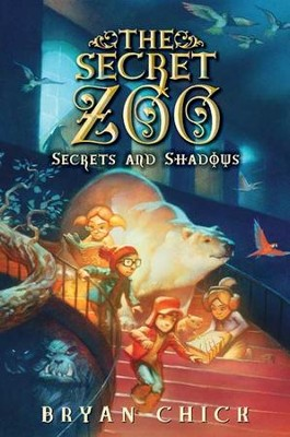 The secret zoo secrets and shadows ebook bryan chick the secret zoo secrets and shadows ebook by bryan chick fandeluxe Document