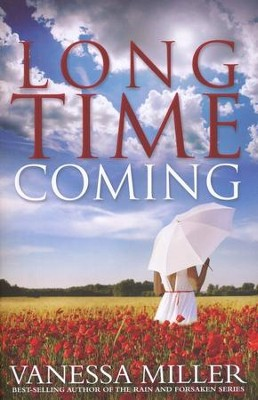 Long Time Coming  -     By: Vanessa Miller