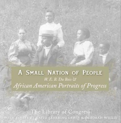 A Small Nation of People - eBook  -     By: David Levering Lewis, Deborah Willis