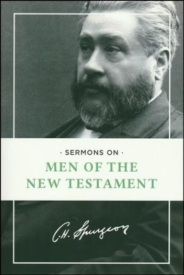 Sermons on Men of the New Testament   -     By: Charles H. Spurgeon