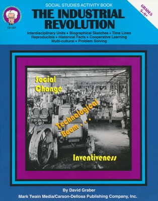 The Industrial Revolution Resource Book, Grades 5-8   -     By: David Graber