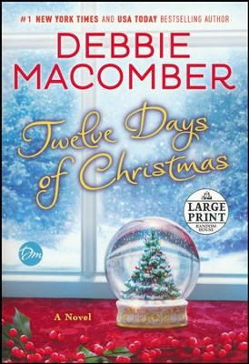 Twelve Days of Christmas  -     By: Debbie Macomber