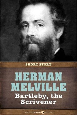Bartleby, the Scrivener: A Story of Wall Street - eBook  -     By: Herman Melville