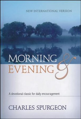 Morning and Evening, NIV Edition  -     By: Charles H. Spurgeon