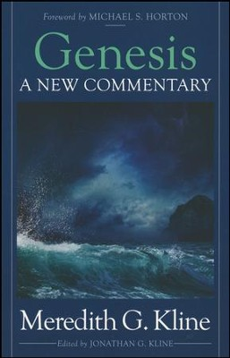 Genesis: A New Commentary   -     By: Meredith G. Kline