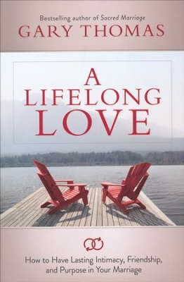 A Lifelong Love   -     By: Gary Thomas