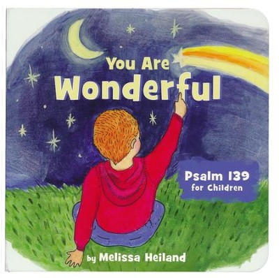You are Wonderful, board book   -     By: Melissa Heiland