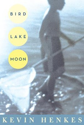 Bird Lake Moon - eBook  -     By: Kevin Henkes