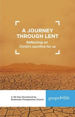 A Journey through Lent Devotional   -     By: Redeemer Presbyterian Church