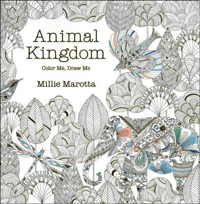Animal Kingdom: Color Me, Draw Me: Millie Marotta: 9781454709107 ...