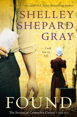 Found: The Secrets of Crittenden County, Book Three - eBook  -     By: Shelley Shepard Gray