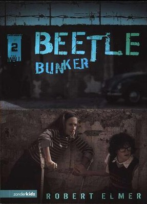 Beetle Bunker: The Wall Trilogy #2   -     By: Robert Elmer
