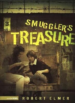 Smuggler's Treasure: The Wall Trilogy #3   -     By: Robert Elmer